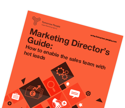 Marketing Director's Guide: How to Enable the Sales Team with Hot Leads