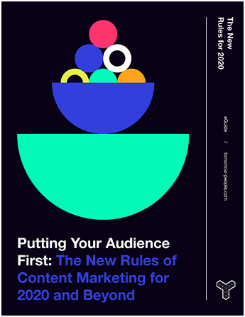 Front cover: Putting Your Audience First: The New Rules of Content Marketing for 2020 and Beyond